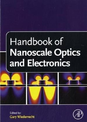 Handbook of Nanoscale Optics and Electronics