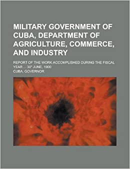 Military government of Cuba, Department of Agriculture, Commerce, and