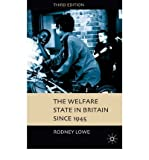 img - for [(Welfare State in Britain Since 1945)] [Author: Rodney Lowe] published on (March, 2005) book / textbook / text book