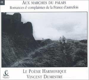 Aux marches du palais - Romances & complaintes de la france d'autrefois
