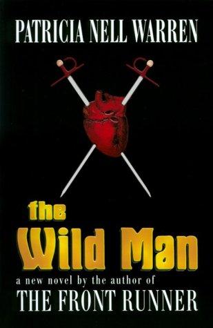 Wild Man, PATRICIA NELL WARREN