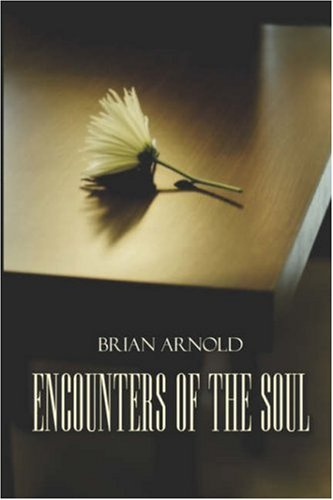 Encounters of the Soul