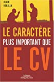 Le Caract�re plus important que le CV
