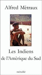 Les Indiens de l'Amérique du Sud