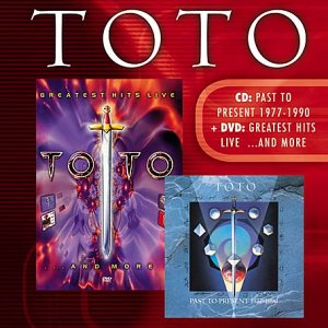 Toto - Past to Present 1977-1990/Greatest Hits Live... and More: +DVD - Zortam Music