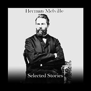 Herman Melville: Selected Stories   [Herman Melville]