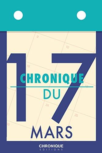 chronique-du-17-mars