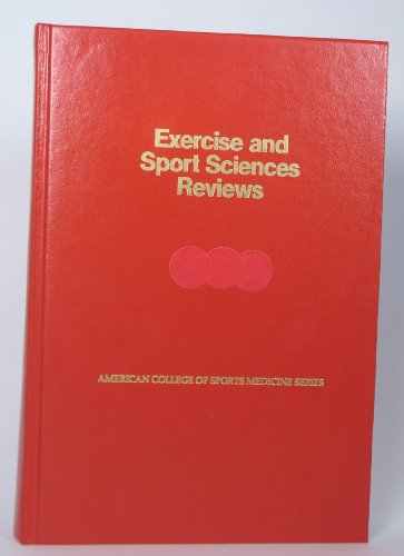 Exercise and Sport Sciences Reviews: v. 18