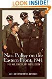 Nazi Policy on the Eastern Front, 1941 (Rochester Studies in East and Central Europe)