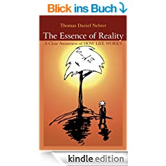 Essence of Reality: A Clear Awareness of How Works