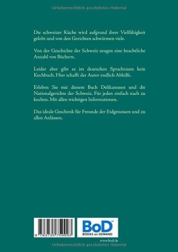 Schweizer-Rezepte-Das-Kochbuch-der-Schweiz-Die-besten-schweizer-Gerichte-von-Pilzfondue-bis-Raclette