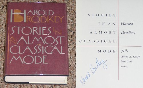 Stories In An Almost Classical Mode, HAROLD BRODKEY