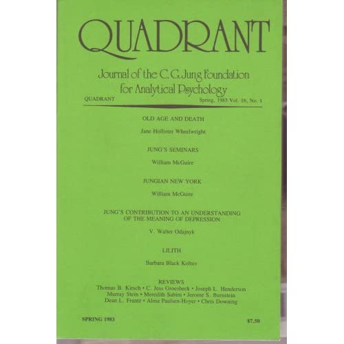 Quadrant: Journal of the C. G. Jung Foundation for Analytical Psychology. Spring 1983, Vol. 16, No. 1, C. G. Jung Foundation