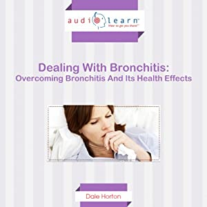 Dealing with Bronchitis Audiobook