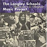 The Langley Schools Music Project - Innocence & Despair ~ The Langley Schools...