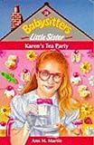 Karen's Tea Party (Babysitters Little Sister) (0590135376) by Martin, Ann M.