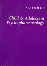 Child and Adolescent Psychopharmacology by S. P. Kutcher