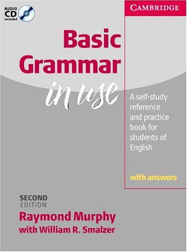 Basic Grammar in Use with Answers : Self-Study Reference andPractice for Students of English (Grammar in Use Series)