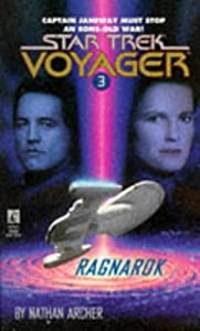 Ragnarok (Star Trek Voyager, No 3) by Nathan Archer