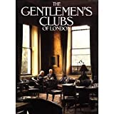 The Gentlemens Clubs of London