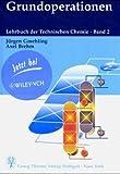 img - for Lehrbuch der Technischen Chemie, Bd.2, Grundoperationen book / textbook / text book