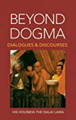 Amazon.com: Beyond Dogma: Dialogues and Discourses (9781556432187): Dalai Lama, Steven Goodman, Marianne Dresser: Books