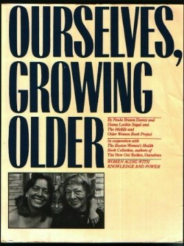 Ourselves Growing Older, Diana Siegal