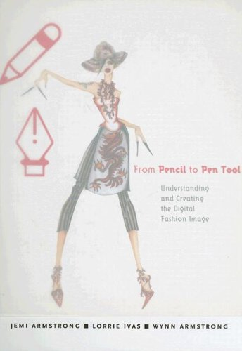 From Pencil To Pen Tool: Understanding and Creating The Digital Fashion Image