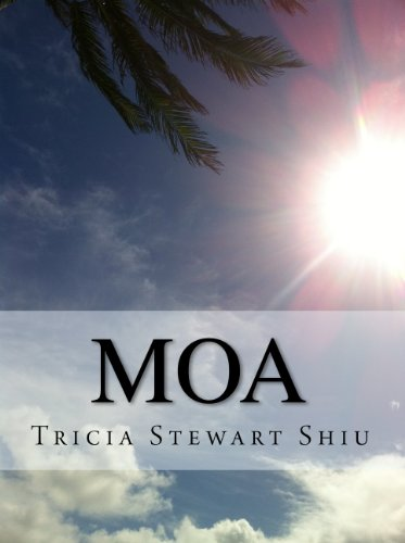 Bargain Books Alert! Get Two eBooks For The Price of One! Tricia Stewart Shiu's Sci-Fi Fantasy, Moa Book Series – MOA & STATUE OF KU – Both Just 99 Cents Each For KND Readers