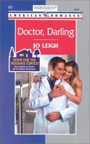 Doctor, Darling (Amereican Romance, 832)
