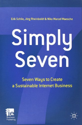 Simply Seven: Seven Ways To Create A Sustainable Internet Business (Ie Business Publishing) front-754636