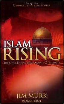 """""""Islam Rising"""" by Jim Murk"""