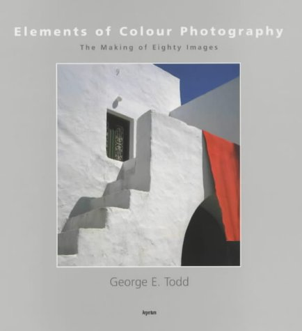 Elements of Colour Photography: The Making of 80 Images
