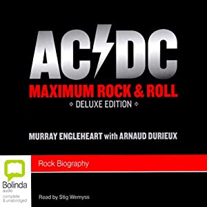 AC/DC: Maximum Rock & Roll | [Murray Englehart]