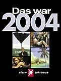 img - for Das war 2004: Stern-Jahrbuch book / textbook / text book
