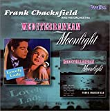 echange, troc Frank Chacksfield & His Orchestra - Mediteranean Moonlight