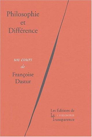 Philosophie et Différence. Ed. de la Transparence