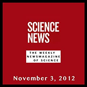 Science News, November 03, 2012 Periodical
