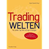 """Tradingwelten: F�r jeden Typ die richtige Strategievon """"J�rgen Nowacki"""""""