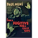 I Am a Fugitive From a Chain Gang ~ Paul Muni