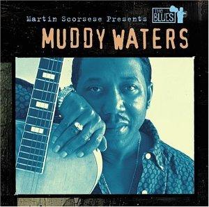 Muddy Waters - Martin Scorsese Presents the Blues: Muddy Waters - Zortam Music