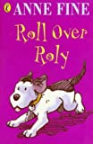 World Book Day: Roll Over Roly: World Book Day Edition (World Book Day 2002) (0141315040) by Fine, Anne