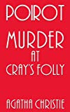 Poirot: Murder at Crays Folly