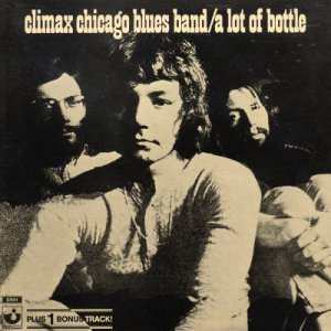 Climax Blues Band - A Lot Of Bottle - Zortam Music