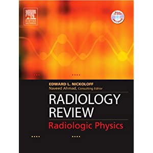 Radiology Review: Radiologic Physics