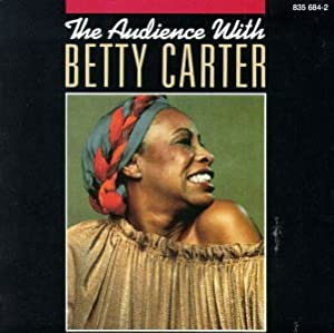 Betty Carter Audience With Betty Carter Amazon Com Music