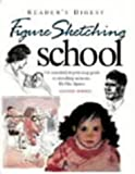 img - for Figure Sketching School: The Essential Step-by-step Guide to Sketching Accurate Life-like Figures book / textbook / text book