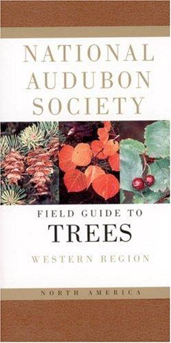 national-audubon-society-field-guide-to-north-american-trees-w-western-region-national-audubon-socie