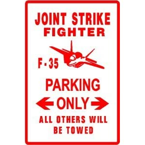 F35 JOINT STRIKE FIGHTER PARKING plane sign