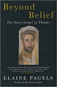 the secret gospel of thomas essay Beyond belief: the secret gospel of thomas  pagels uses her analysis of john  and thomas to discuss the struggle that went on in early.